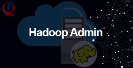 Hadoop Admin training in hyderabad